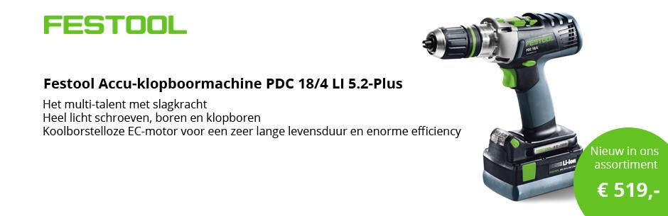 Festool Accu-klopboormachine PDC 18/4 LI 5.2-Plus